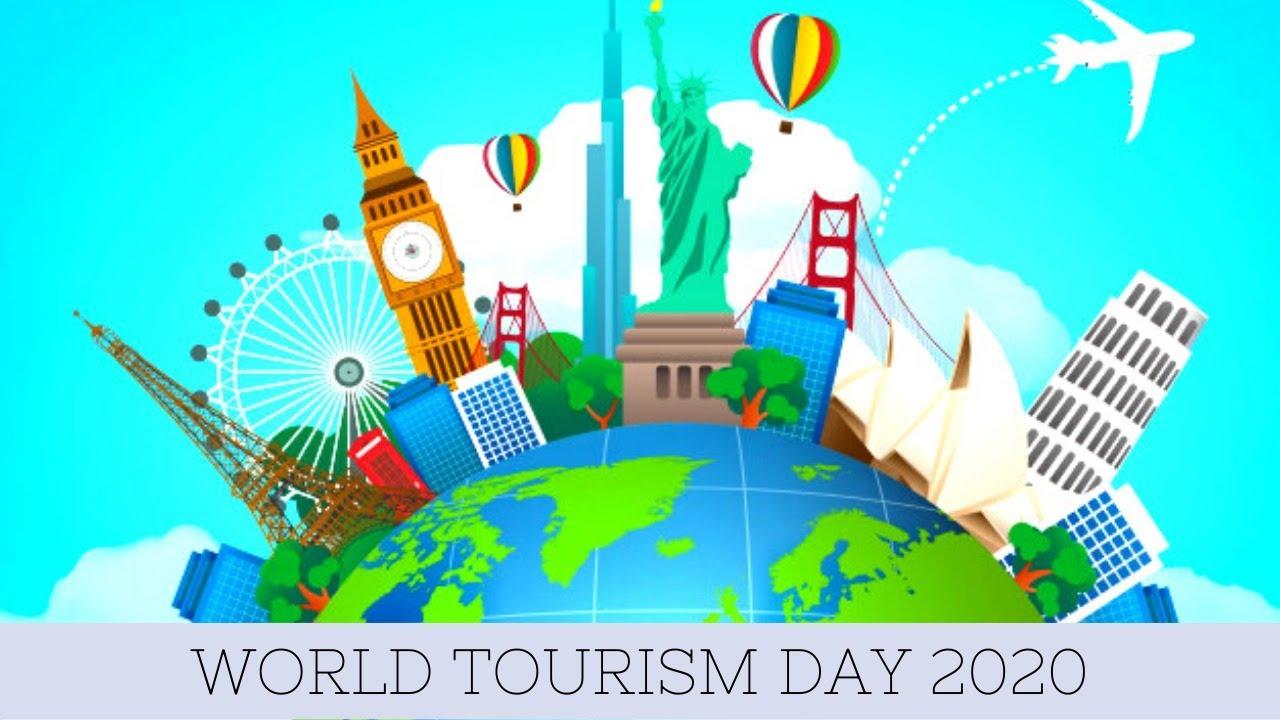 September 27, 2020 World Tourism Day